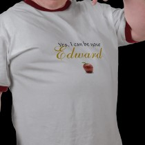 yes_i_can_be_your_edward_shirt.jpg