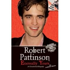 Robert Pattinson, Eternally Yours