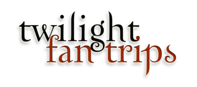 Twilight Fan Trips…