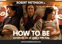 "Robert Pattinson shows ""How To Be"" a star"