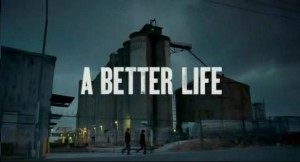 "The First Trailer for Chris Weitz's ""A Better Life"""