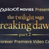 Yahoo! Movies Breaking Dawn Part 2 Premiere Sweeps!