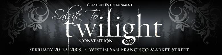 Creation Entertainment's SALUTE TO TWILIGHT