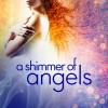 Win 'A Shimmer of Angels' by Lisa M. Basso