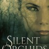 Silent Orchids by Morgan Wylie